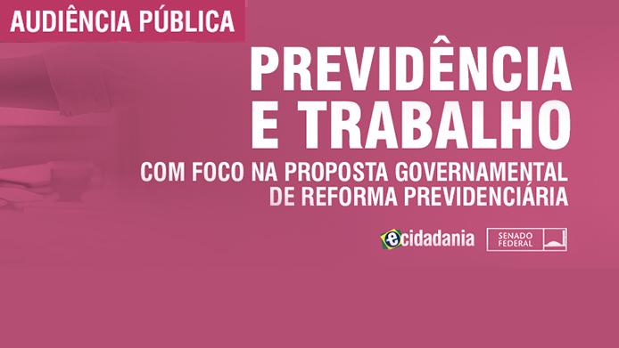 CDH realiza primeira audiência pública sobre reforma da Previdência